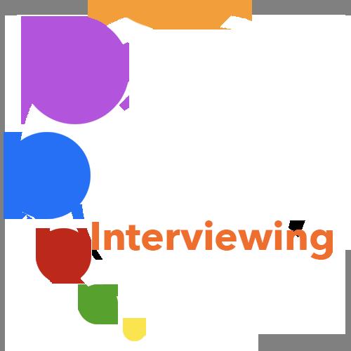 Interviewing: Interviewee